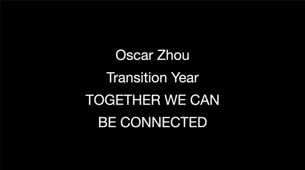 """Oscar Zhou, Transition Year, Stop Motion Animation Film """"Together We Can Be Connected"""""""
